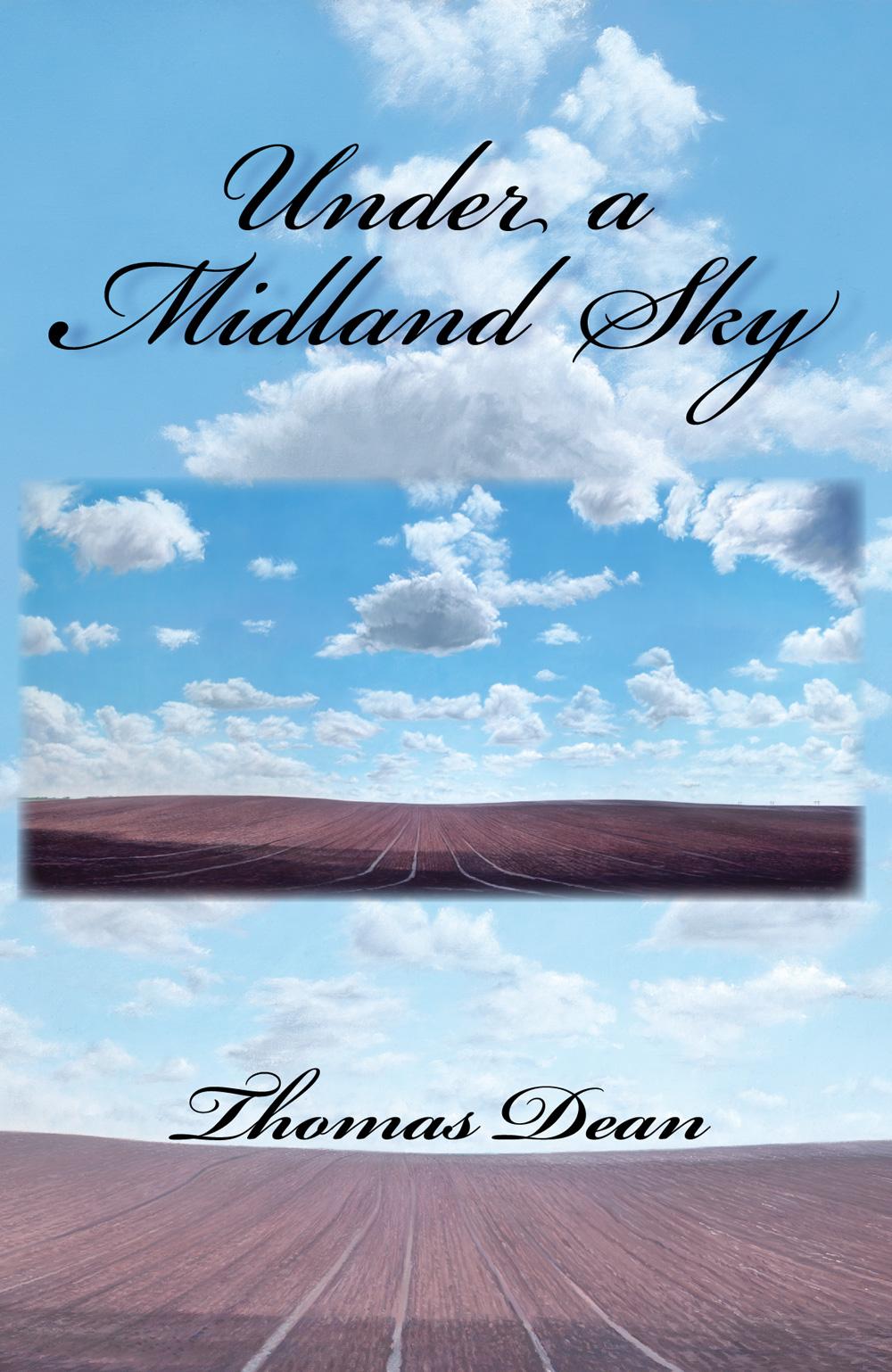 Under A Midland Sky, Tom Dean