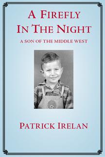 A Firefly in the Night, Patrick Irelan
