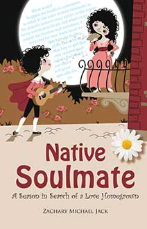 native-soulmate-a-season-to-search-for-a-love-homegrown-zachary-jack